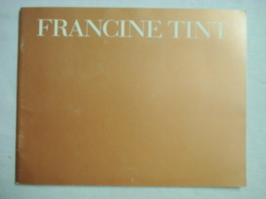 Francine Tint 1990's Softcover Art Exhibition Book