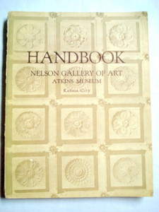 Handbook Nelson Gallery of Art, Atkins Museum, KC 1959