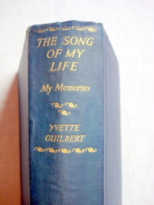 The Song of My Life 1929 HC Singer Yvette Guilbert
