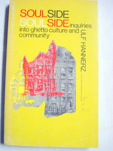 Soulside by Uklf Hannerz 1969 Ghetto Culture, Community