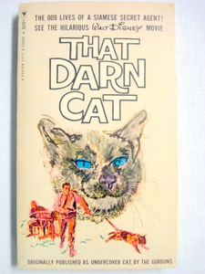 That Darn Cat by The Gordons Disney Paperback 1965