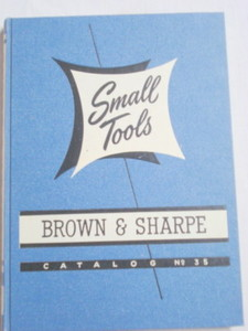 1951 Brown & Sharpe Small Tools Catalog No. 35