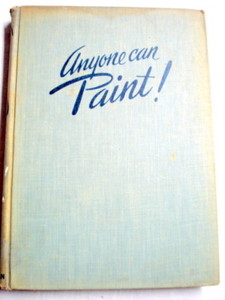 Anyone Can Paint! 1945 HC Arthur Zaidennberg