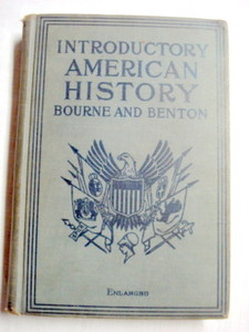Introductory American History 1916 HC Bourne and Benton