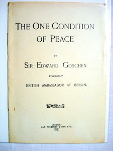 The One Condition of Peace WWI Booklet 1916 Goschen