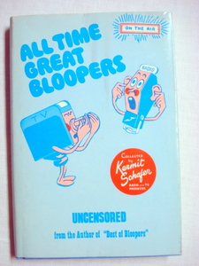 All Time Great Bloopers 1973 HC Kermit Schafer