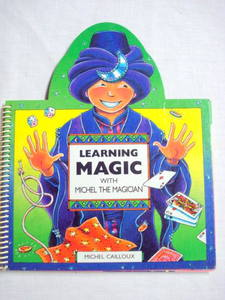 Learning Magic With Michel the Magician 1992 Hardcover