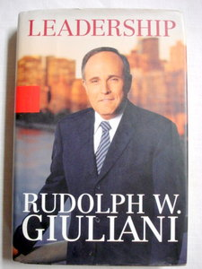 Leadership by Rudolph W. Giuliani 2002 Hardcover