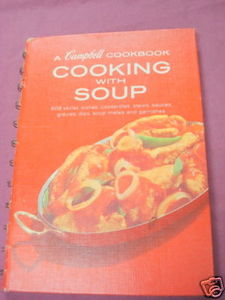 Cooking With Soup A Campbell Cookbook Spiral Bound
