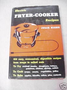 Electric Fryer-Cooker Recipes 1954 HCDJ Julia Kiene