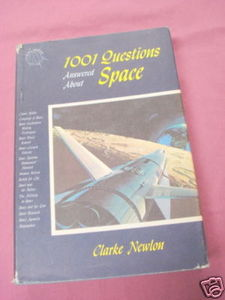 1001 Questions Answered About Space 1962 Clarke Newton