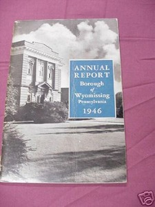 1946 Annual Report Borough of Wyomissing, Pennsylvania