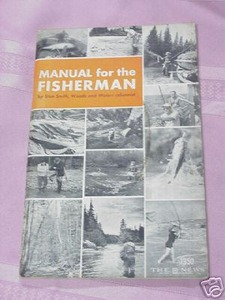 1950 Manual For the Fisherman by Stan Smith Fishing SC