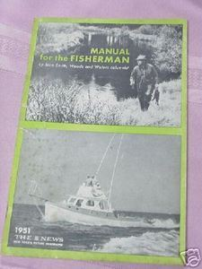 1951 Manual For the Fisherman by Stan Smith Fishing SC