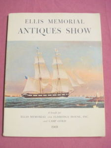 1969 Ellis Memorial Antiques Show Booklet