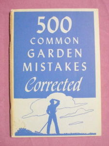 500 Common Garden Mistakes Corrected 1945 Softcover