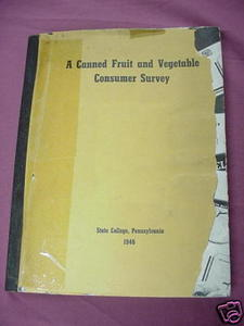 A Canned Fruit and Vegetable Consumer Survey 1946