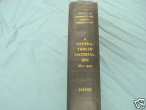 A Generation of Materialism 1871-1900 HC 1941 Hayes