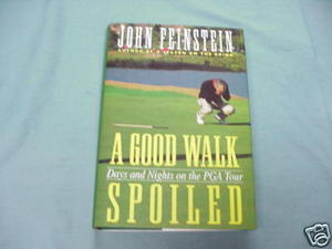 A Good Walk Spoiled 1995 Golf PGA HC John Feinnstein