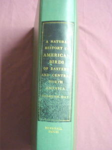 A Natural History of American Birds Forbush 1955 HC
