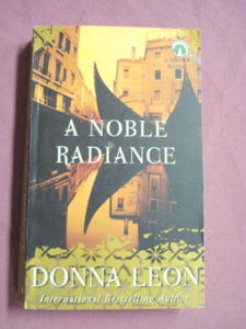 A Noble Radiance by Donna Leon 2003 Paperback