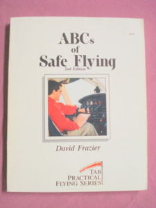 ABC's of Safe Flying Softcover 1988 David Frazier