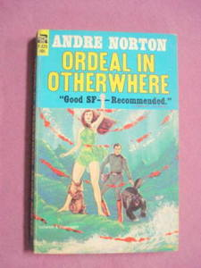 Ace F-325 Ordeal in Otherwhere Andre Norton 1964 PB