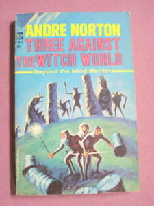 Ace F-332 Three Against The Witch World Andre Norton 1965 PB