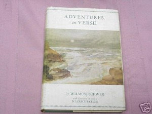 Adventures In Verse 1963 Poetry HCDJ Wilmon Brewer