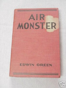 Air Monster 1932 Every Boy's Mystery HC Edwin Green