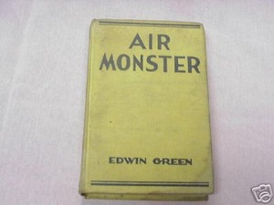 Air Monster 1932 Every Boy's Mystery Edwin Green