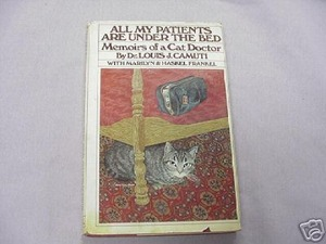 All My Patients Are Under the Bed HC c.1980 Cat Doctor