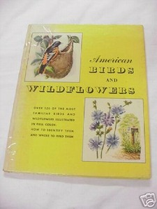 American Birds and Wildflowers 1950 HC Herbert S. Zim