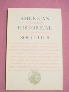 American Historical Societies Publications Catalog '69