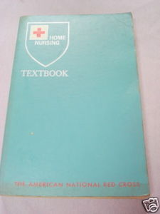 American Red Cross Home Nursing Textbook 1963 Softcover