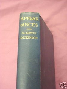 Appearances Being Notes on Travel 1914 HC Dickinson