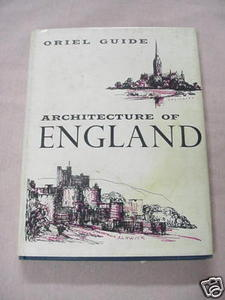 Architecture of England 1964 HC Oriel Guide