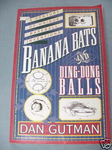 Banana Bats and Ding-Dong Balls by Dan Gutman 1995 SC