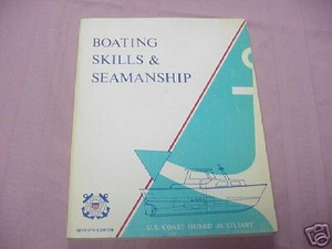 Boating Skills & Seamanship 1977 U.S. Coast Guard Auxil