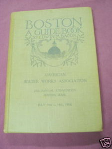 Boston A Guide Book 1903 HC Edwin M. Bacon
