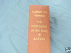 Clouds of Witness and Documents in the Case 1927 Sayers