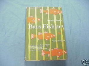 Complete Book of Bass Fishing 1966 HC Grits Gresham