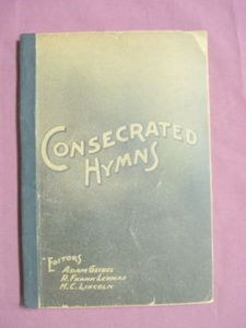 Consecrated Hymns 1902 160 Christian Hymns