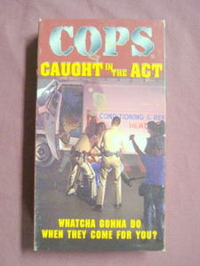 Cops Caught In The Act VHS