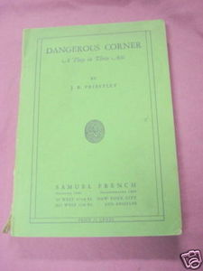 Dangerous Corner A Play In Three Acts 1934 Priestley
