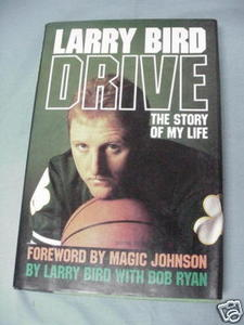 Drive The Story of My Life by Larry Bird 1989 HC
