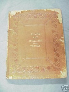 Elaine and Guinevere 1905 Alfred Tennyson Poetry