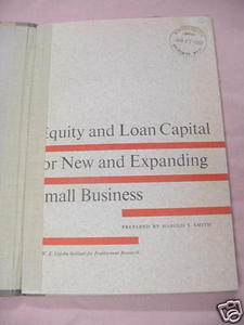 Equity and Loan Capital For Expanding Small Business