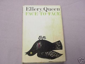 Face to Face by Ellery Queen HCDJ 1967 First Printing