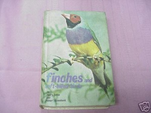 Finches and Soft Billed Birds HC 1970 Henry Bates